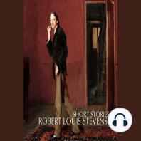 Short Stories by Robert Louis Stevenson