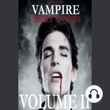 The Very Best Vampire Short Stories: Volume 2