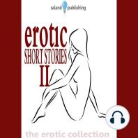 Erotic Short Stories II