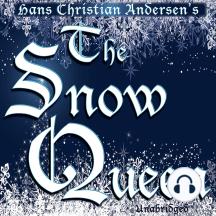The Snow Queen: An Adventure in Seven Stories