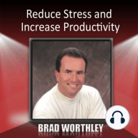 Reduce Stress and Increase Productivity