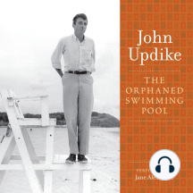 The Orphaned Swimming Pool: A Selection from the John Updike Audio Collection