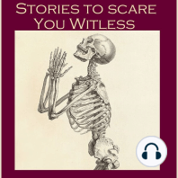 Stories To Scare You Witless