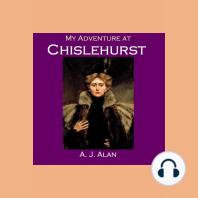 My Adventure at Chislehurst