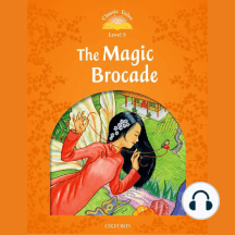 The Magic Brocade