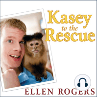 Kasey to the Rescue