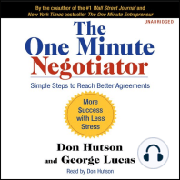 The One Minute Negotiator: Simple Steps to Reach Better Agreements