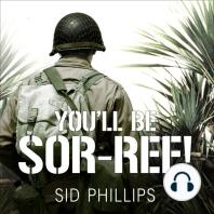 You'll Be Sor-ree!