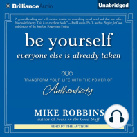Be Yourself, Everyone Else is Already Taken