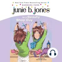 Junie B. Jones is a Beauty Shop Guy