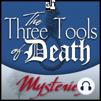 The Three Tools of Death