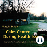Calm Center During Health Issues