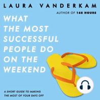What the Most Successful People Do on the Weekend