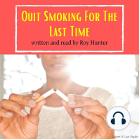 Quit Smoking For the Last Time