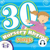 30 Nursery Rhymes