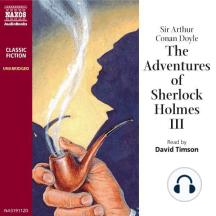 The Adventures of Sherlock Holmes – Volume III