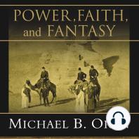 Power, Faith, and Fantasy