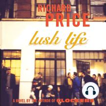 Lush Life: A Novel