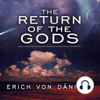 The Return of the Gods