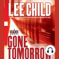 Gone Tomorrow: A Jack Reacher Novel, Book 13