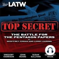 Top Secret: The Battle for the Pentagon Papers (2008 Tour Edition)