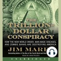 The Trillion-Dollar Conspiracy