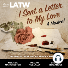 I Sent a Letter to My Love: A Musical