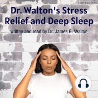 Dr. Walton's Stress Relief and Deep Sleep