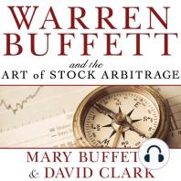 Warren Buffett and the Art of Stock Arbitrage
