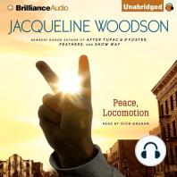 Peace, Locomotion