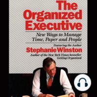 The Organized Executive