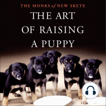 The Art of Raising a Puppy: The Monks of New Skete