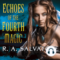 Echoes of the Fourth Magic