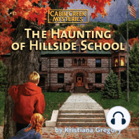 The Haunting of Hillside School