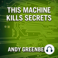 This Machine Kills Secrets