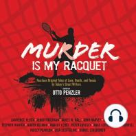 Murder is my Racquet