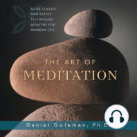 The Art of Meditation: Four Classic Meditative Techniques Adapted for Modern Life