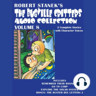 The Bugville Critters Audio Collection, Volume 8: Remember Their Manners; Go to Camp; Explore the Solar System; The Buster Bee Letters 2