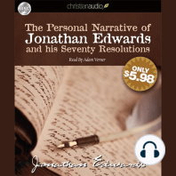 The Personal Narrative of Jonathan Edwards and His Seventy Resolutions
