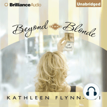 Beyond the Blonde: A Novel