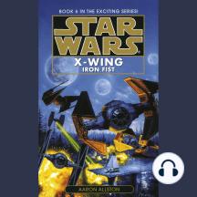 Iron Fist: Star Wars: X-Wing