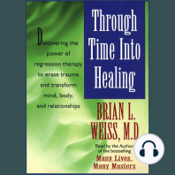 Through Time Into Healing