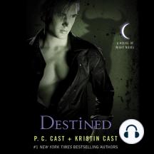 Destined: A House of Night Novel