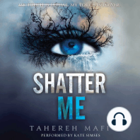 Shatter Me
