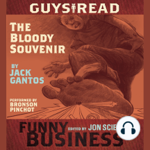 Guys Read: The Bloody Souvenir: A Story from Guys Read: Funny Business
