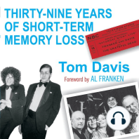 Thirty-Nine Years of Short-Term Memory Loss