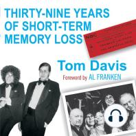 Thirty-Nine Years of Short-Term Memory Loss