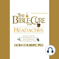 The Bible Cure for Headaches: Ancient Truths, Natural Remedies and the Latest Findings for Your Health Today