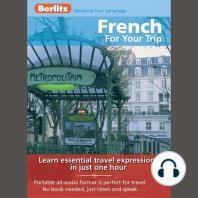 French for Your Trip: Learn essential travel expressions in just one hour