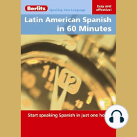 Latin American Spanish in 60 Minutes: Start speaking Spanish in just one hour